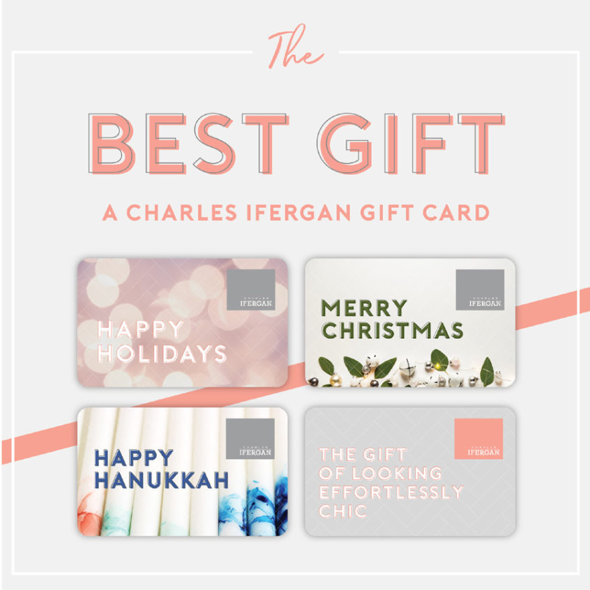 The best gift - a Charles Ifergan gift card