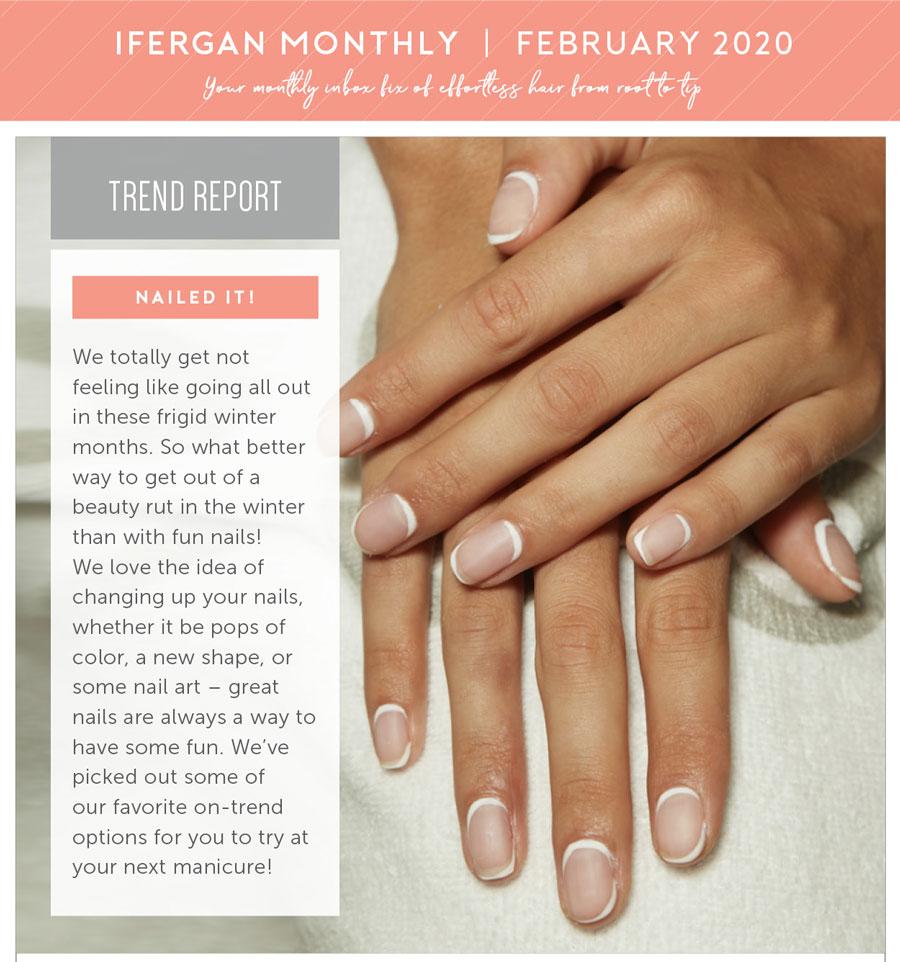 February 2020 Newsletter- Nail Trends!