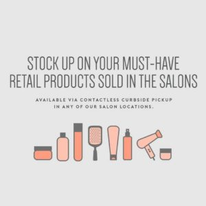 Stockup on your must-have retail products sold in the salons