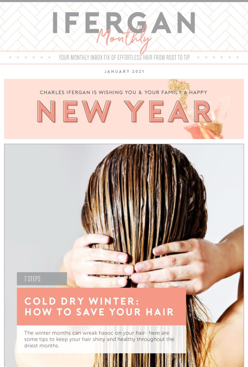 January 2021 - Ifergan MOnthly - 7 steps to save your hair in a cold, dry winter