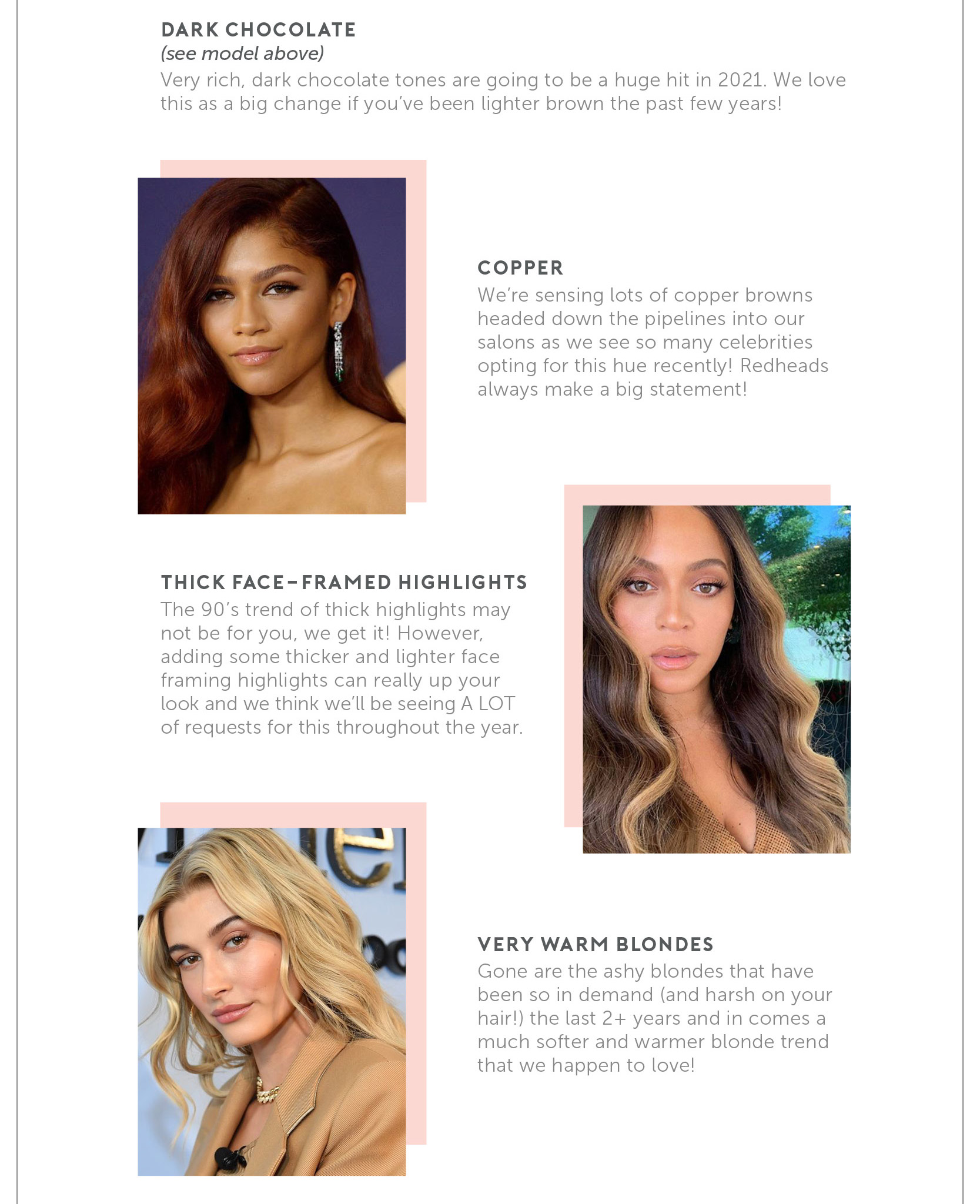 2021 Hair Color Trends – Dark Chocolate | Copper | Thick Face-Framed Highlights | Very Warm Blondes