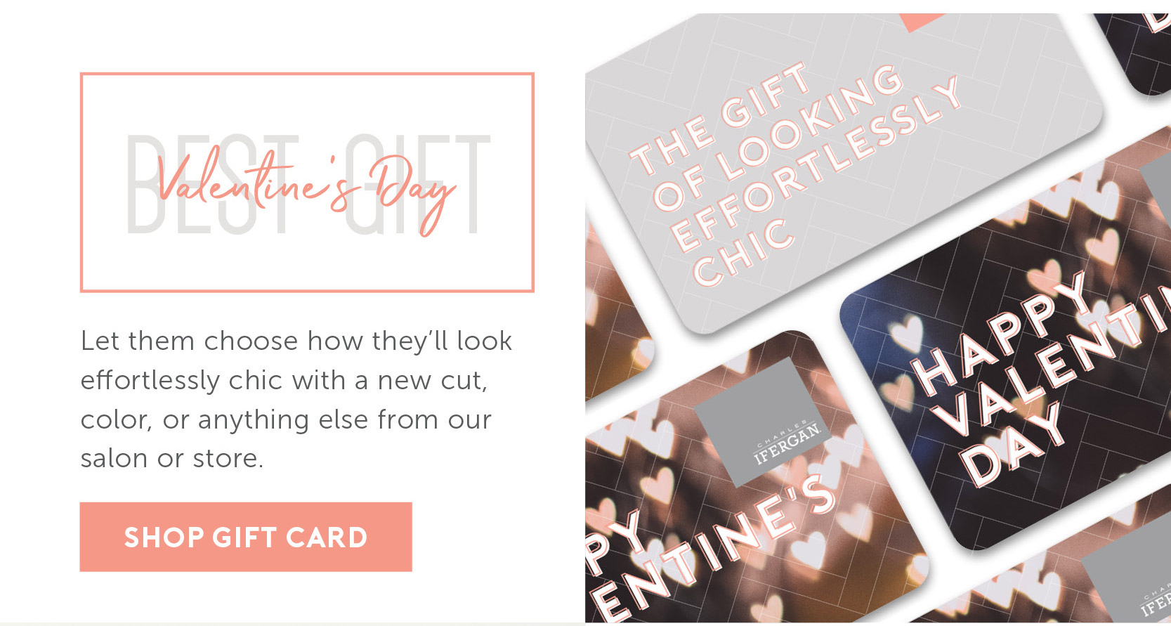 Valentine's Day – Let them choose how they'll look effortlessly chic | Shop Gift Cards