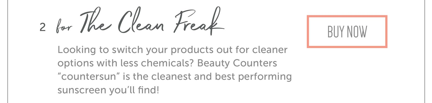 """For The Clean Freak Looking to switch your products out for cleaner options with less chemicals? Beauty Counters """"countersun"""" is the cleanest and best performing sunscreen you'll find!"""